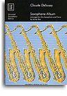 Claude Debussy: Saxophone Album