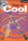 JAMES RAE PLAY IT COOL (CLARINET) CLT BOOK/CD