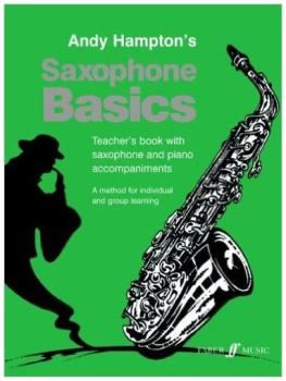 ANDY HAMPTON: SAXOPHONE BASICS (TEACHER'S BOOK) ASAX
