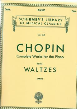 Frederic Chopin: Complete Works For The Piano Book I Waltzes