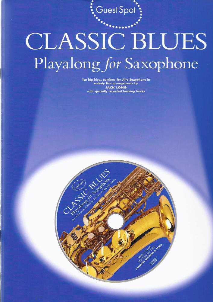 Guest Spot: Classic Blues Playalong For Alto Saxophone