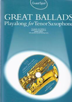 Guest Spot: Great Ballads Playalong For Tenor Saxophone