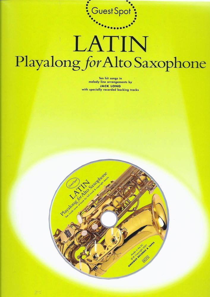 Guest Spot: Latin Playalong For Alto Saxophone