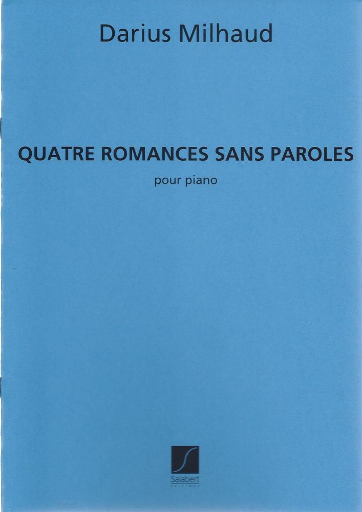 Quatre romances sans paroles - Milhaud