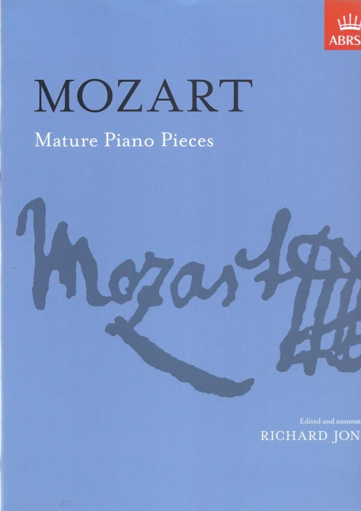 W.A. Mozart: Mature Piano Pieces