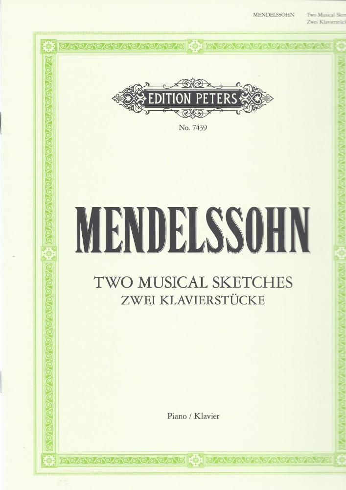 Mendelssohn - 2 musical sketches
