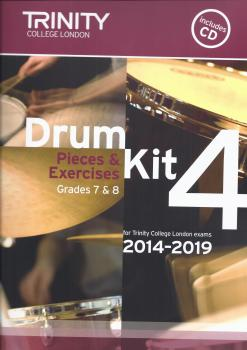 Trinity College London: Drum Kit 4 (Grades 7 & 8) With CD 2014-2019