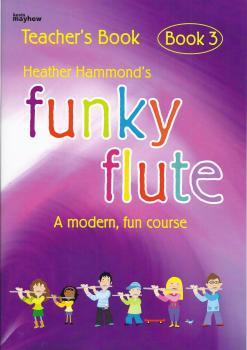 Funky Flute Teachers Book 3