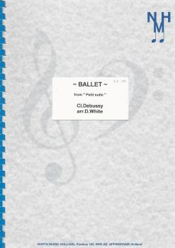 "Ballet from ""Petit Suite"" for Brass Band - Cl. Debussy, arr. D. White"