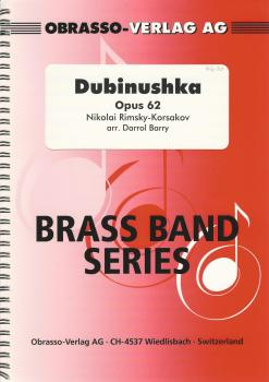 Dubinushka Opus 62 for Brass Band - Nikolai Rimsky-Korsakov, arr. Darrol Barry