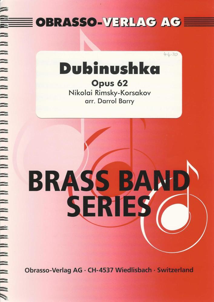 Dubinushka Opus 62 for Brass Band - Nikolai Rimsky-Korsakov, arr. Darrol Ba