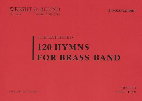 120 Hymns for Brass Band Bb Solo Cornet