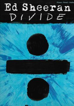 Ed Sheeran: ÷ (Divide) PVG Songbook