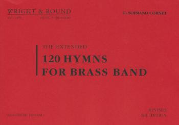 120 Hymns for Brass Band Eb Soprano Cornet