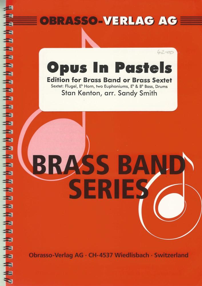 Opus in Pastels for Brass Band or Brass Sextet - Stan Kenton arr. Sandy Smi