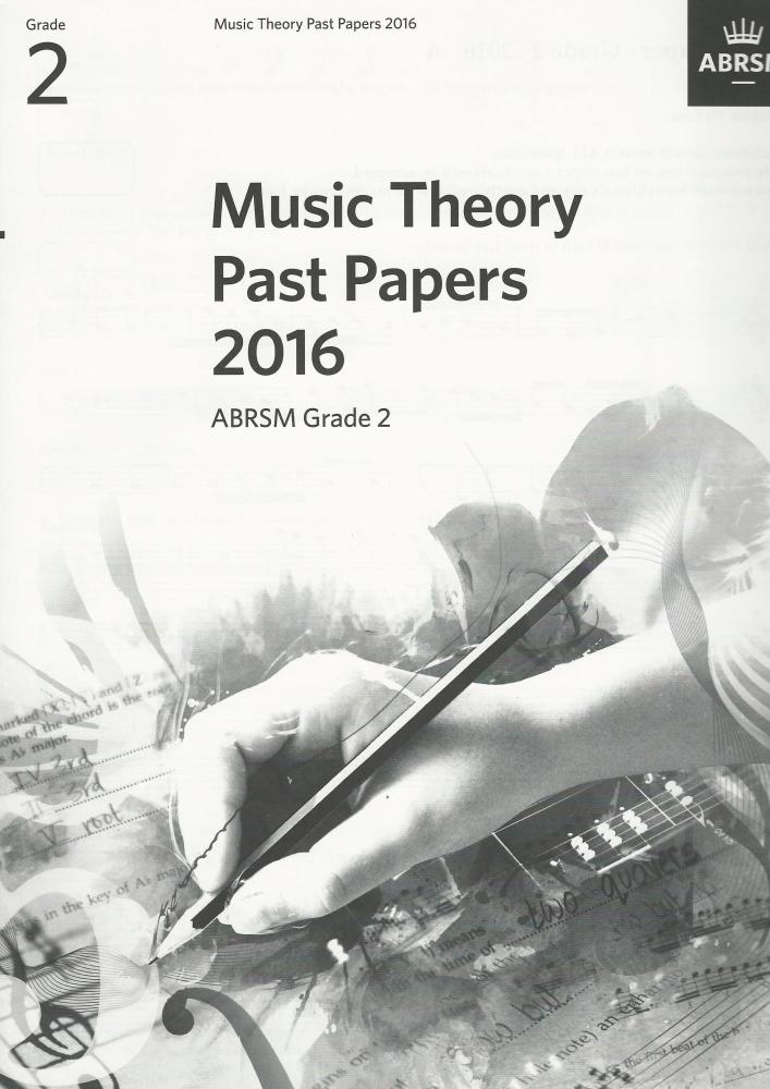 ABRSM Music Theory Past Papers 2016 Grade 2