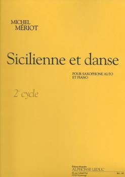 Michel Meriot: Sicilienne Et Danse - Cycle 2 (Alto Saxophone/Piano)