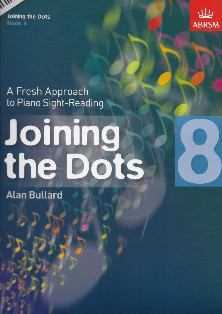 Alan Bullard: Joining The Dots - Book 8
