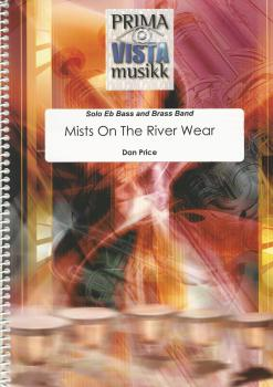 Mists on The River Wear for Solo Eb Bass and Brass Band - Dan Price