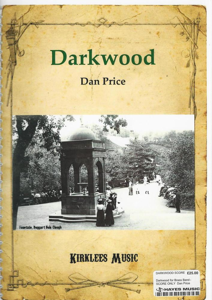 Darkwood for Brass Band - SCORE ONLY  Dan Price