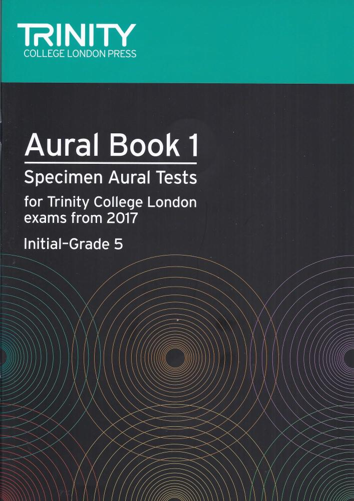 Trinity Aural Book 1 (grades Initial - 5) from 2017