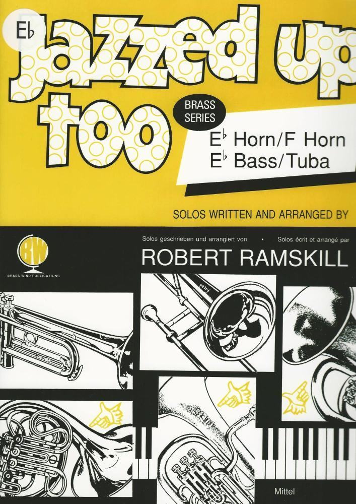 Jazzed Up Too (Eb/F Horn, Eb Tuba)