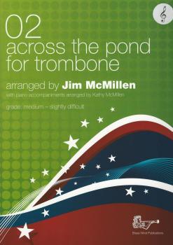 02 Across the Pond for Trombone (McMillen)