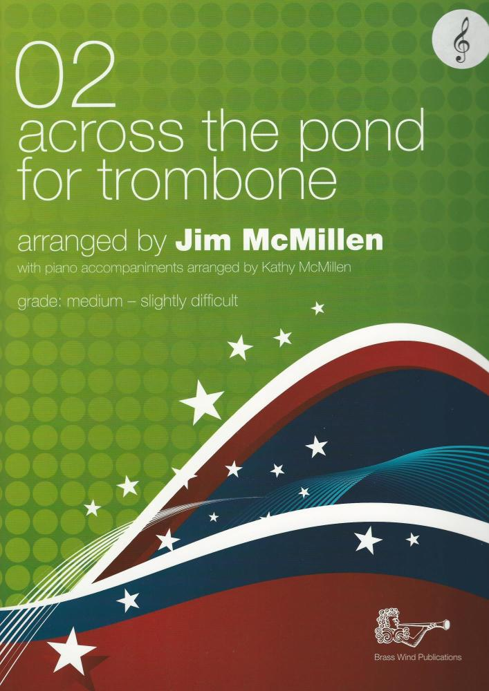 02 Across the Pond for Trombone (McMillen)