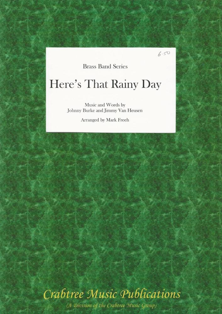 Here's That Rainy Day (Score Only) for Brass Band - arr. Mark Freeh