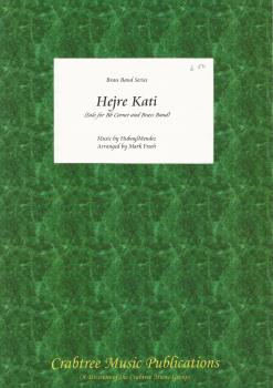 Hejre Kati for Solo Bb Cornet and Brass Band (Score Only) - Hubay/Mendez, arr. Mark Freeh