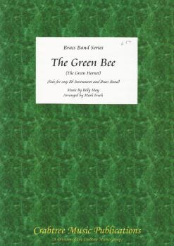 The Green Bee for Bb Soloist and Brass Band (Score Only) - Billy May, arr. Mark Freeh