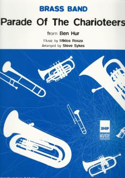 Parade of The Charioteers from Ben Hur for Brass Band - Miklos Rosza, arr. Steve Sykes