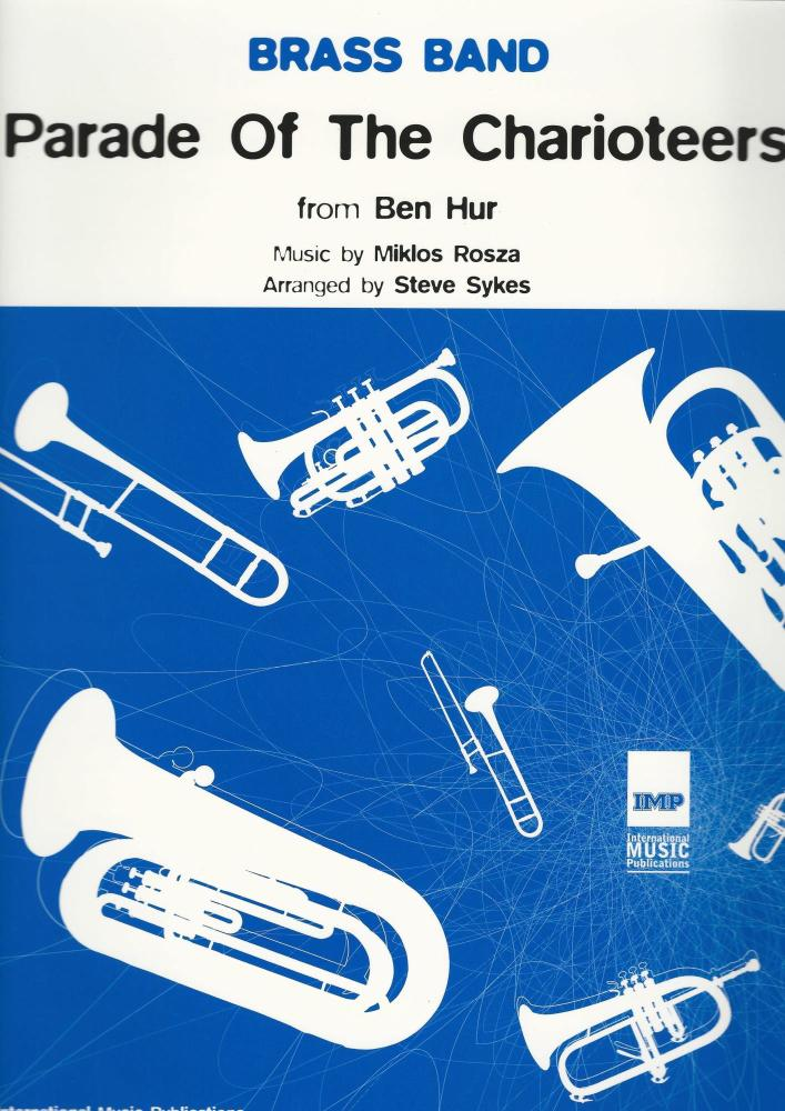 Parade of The Charioteers from Ben Hur for Brass Band - Miklos Rosza, arr.