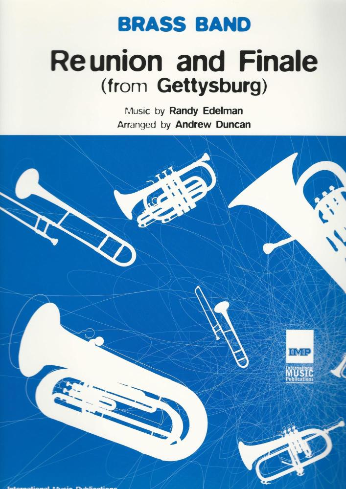 Reunion and Finale from Gettysburg for Brass Band - Randy Edelman, arr. And