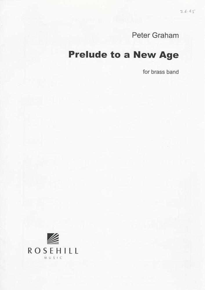 Prelude to a New Age for Brass Band - Peter Graham
