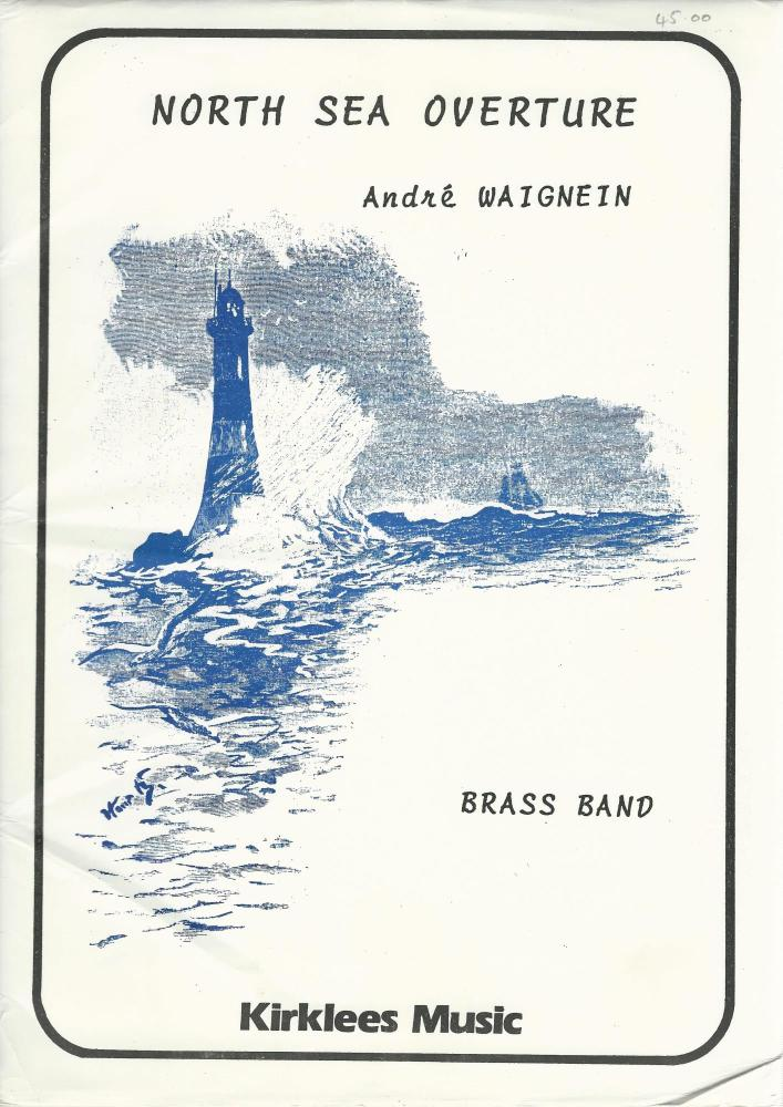 North Sea Overture for Brass Band - Andre Waignein