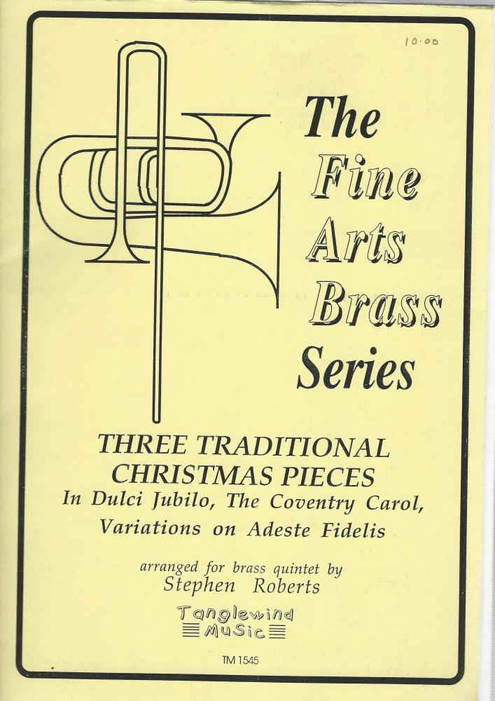 Three Traditional Christmas Pieces for Brass Quintet - Stephen Roberts