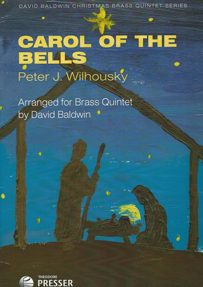 Carol of The Bells for Brass Quintet - Peter J. Wilhousky arr. David Baldwi