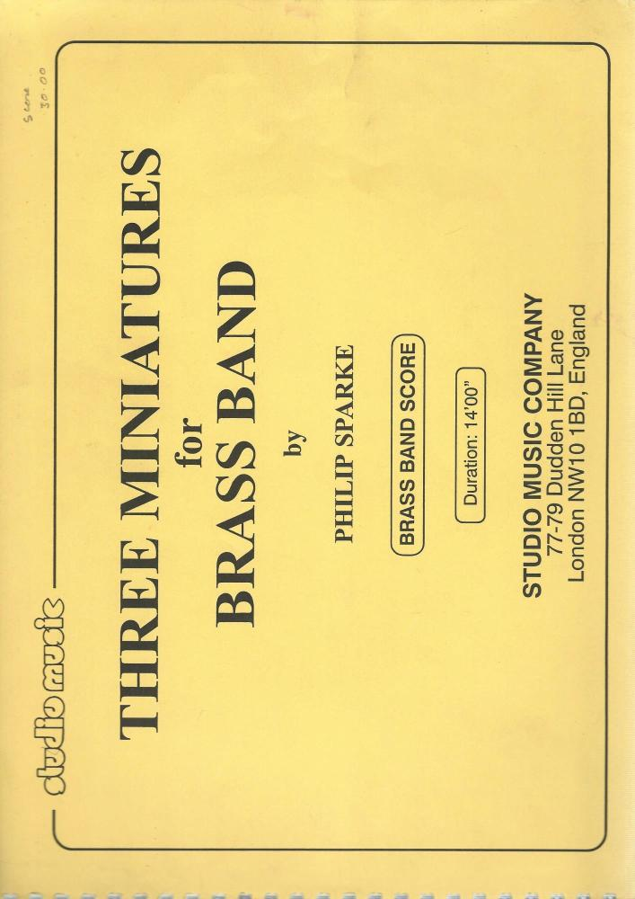 Three Miniatures for Brass Band - Philip Sparke