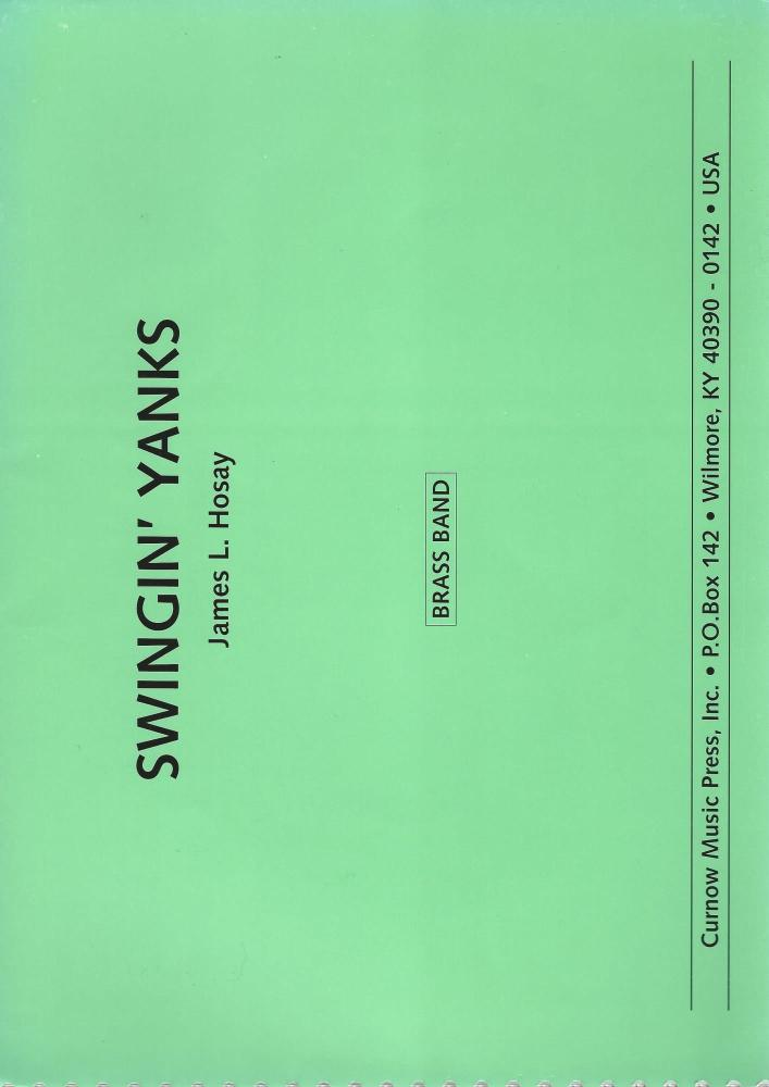 Swingin' Yanks for Brass Band (Score Only) - James L. Hosay