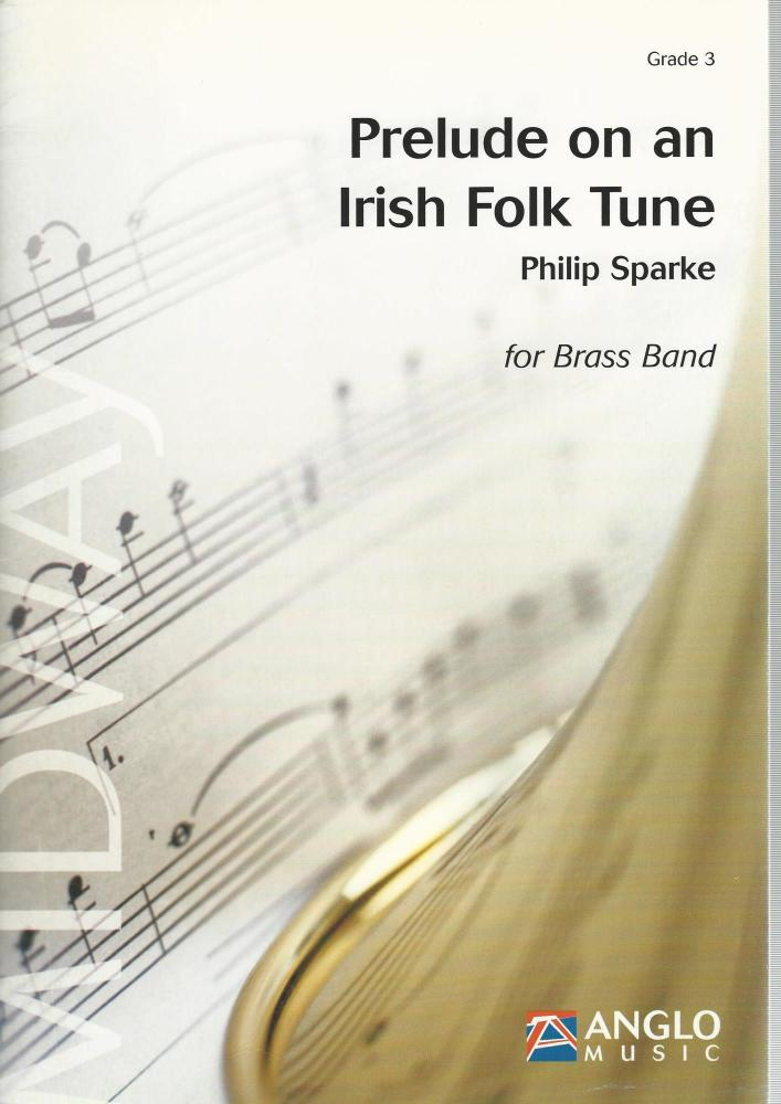 Prelude on an Irish Folk Tune for Brass Band (Score Only) - Philip Sparke
