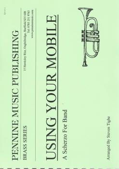Using Your Mobile (Scherzo) for Brass Band - arr. Steven Tighe
