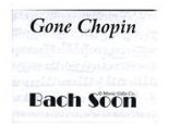 Gone Chopin Sticky Notes
