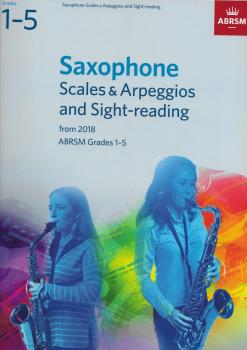 ABRSM: Saxophone Scales & Arpeggios and Sight-Reading, ABRSM Grades 1–5
