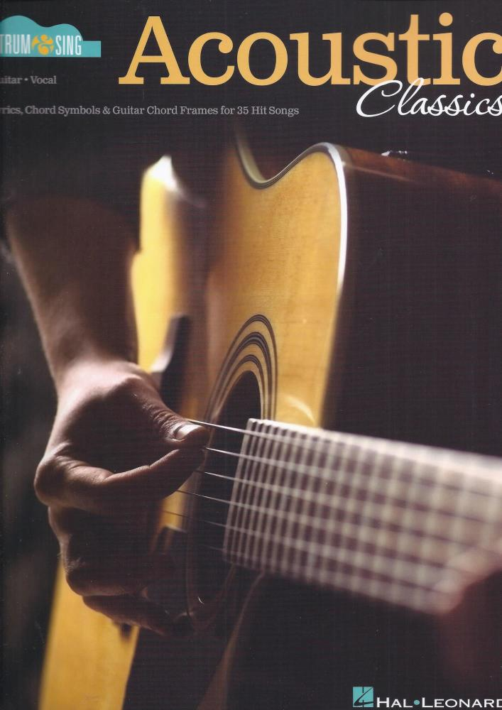 Acoustic Classics: Strum & Sing Series For Guitar