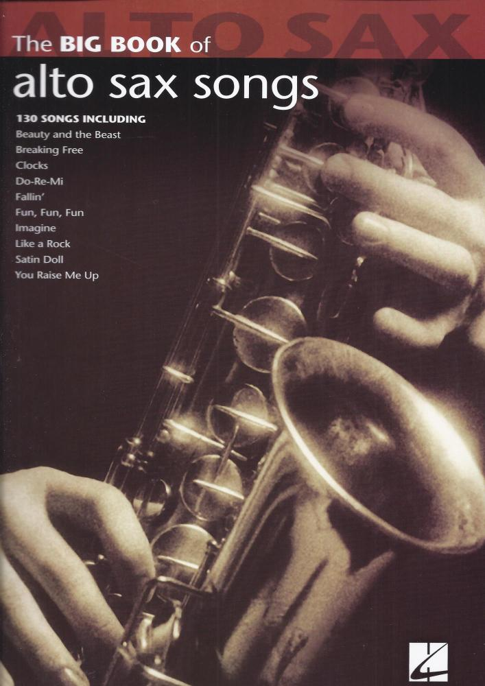 Big Book Of Alto Saxophone Songs
