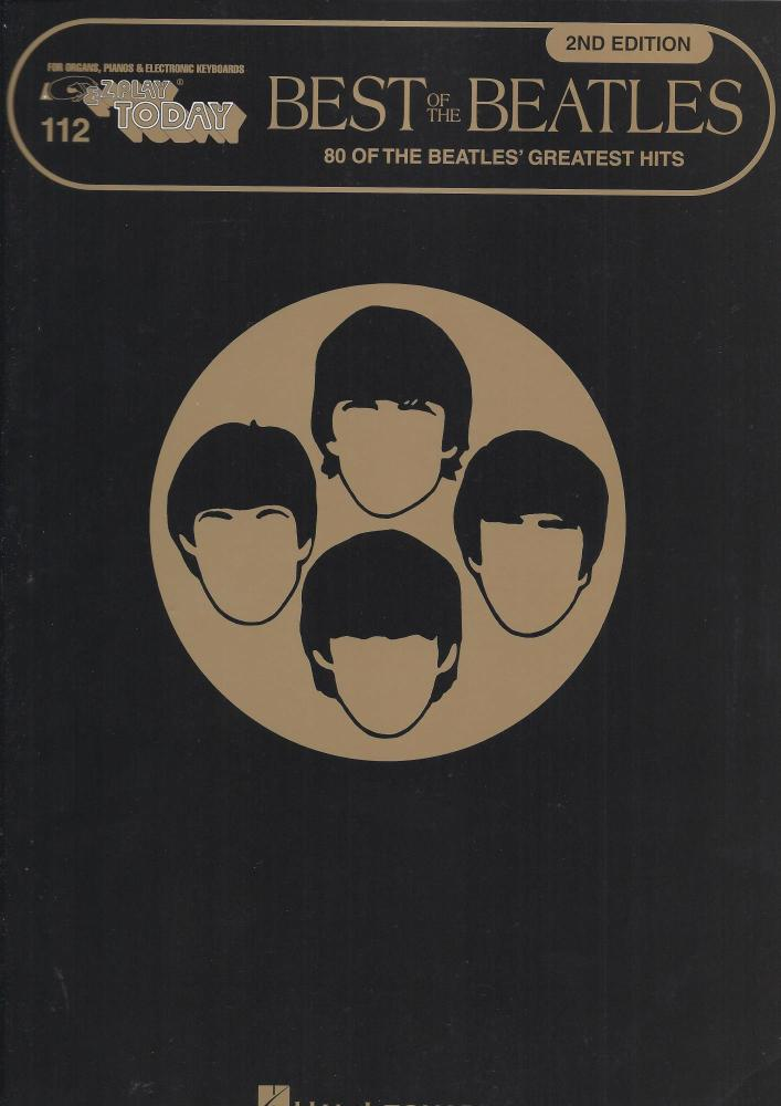 E-Z Play Today Volume 112: The Best Of The Beatles - 2nd Edition