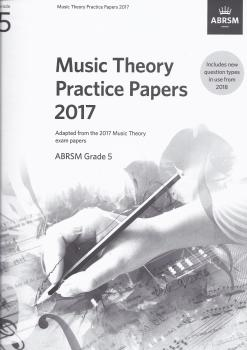 ABRSM Music Theory Practice Papers 2017 - Grade 5