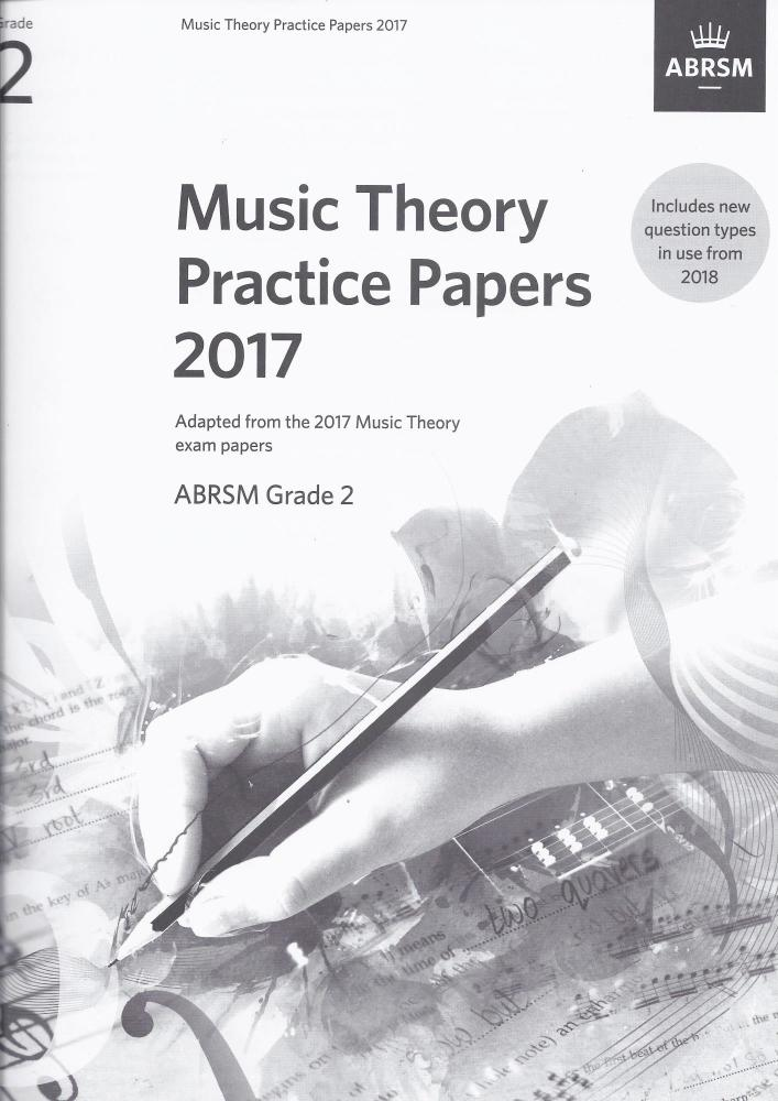 ABRSM Music Theory Practice Papers 2017 - Grade 2