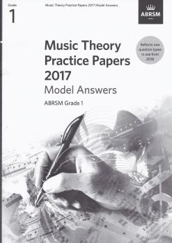 ABRSM Music Theory Practice Papers Model Answers 2017 - Grade 1